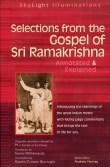 Selections from the Gospel of Sri Ramakrishna Annotated & Explained cover