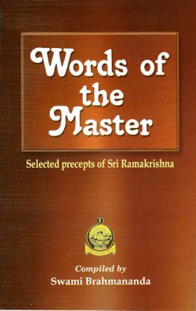 Words of the Master: Selected Precepts of Sri Ramakrishna cover